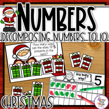 Addition - Decomposing Numbers - Christmas Theme -Numbers 2-10