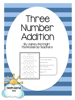 Addition Dice Game {Adding Three Whole Numbers} 1.OA.2