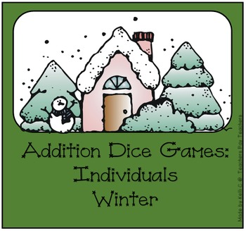 Addition Dice Game ~ Winter Edition