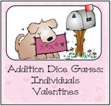 Addition Dice Game ~ Valentines Day Edition