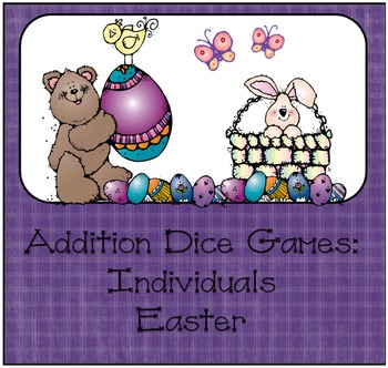 Addition Dice Game ~ Easter Edition