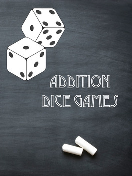 Addition Dice Games