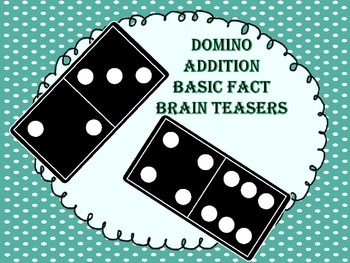 Addition Dominoes with Basic Facts...Interactive Brain Teasers