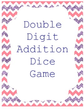 Addition Double Digit Dice Game