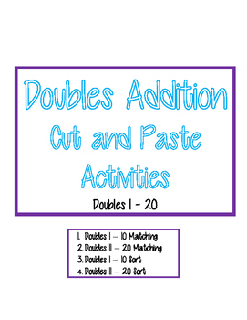Addition Double Facts Cut and Paste Sorts