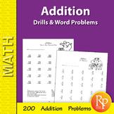 Addition: Drills & Word Problems Practice