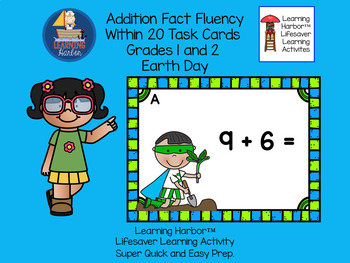 Addition Earth Day Superheros Fact Fluency Within 20 Task Cards Grades 1-2