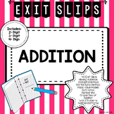 Addition Exit Slips