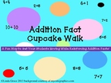 Addition Fact Cupcake Walk Activity