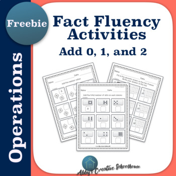 Addition Fact Fluency Activities for 0, 1, and 2 FREEBIE