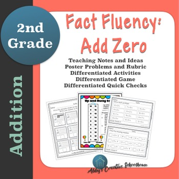 Addition Fact Fluency Add Zero Activities, Assessments, and Game Packet