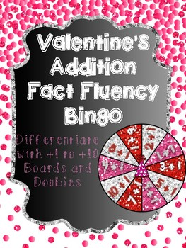 Addition Fact Fluency Bingo - Valentine's Math Centers