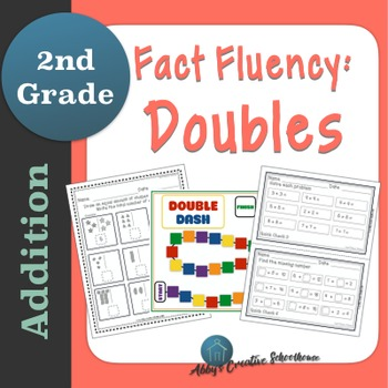 Addition Fact Fluency Doubles Facts Activities, Assessments, and Game Packet