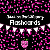 Addition Fact Fluency Flash Cards