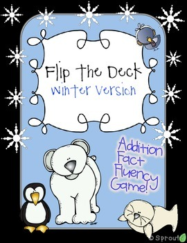Addition Fact Fluency - Flip the Deck Winter Game!