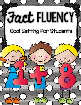 Addition Fact Fluency: Goal Setting for Students