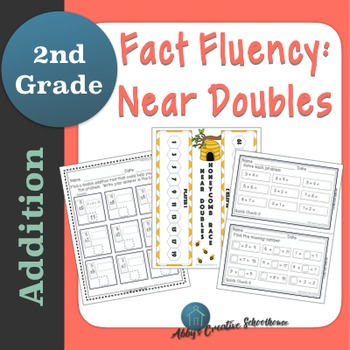 Addition Fact Fluency: Near Doubles Activities, Assessments, and Game Packet