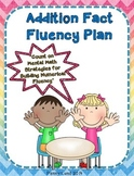 Addition Fact Fluency Plan