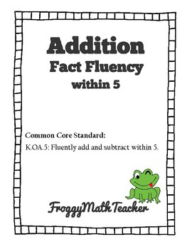 Addition Fact Fluency within 5 (Versions A-E)