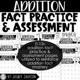 Addition Fact Practice & Assessment Pack