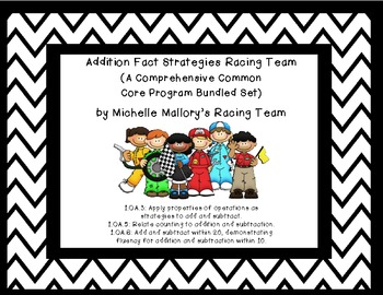 Addition Fact Strategies Racing Team (Comprehensive Common Core Program Bundled)