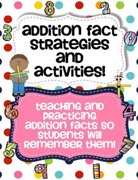 Addition Fact Strategies and Activities