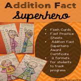 Addition Fact Superhero: Fact tracking system with flash cards & practice sheets