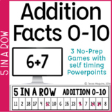 Addition Fact Fluency Game: 5 in a Row Addition Facts 0-10