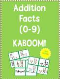 Addition Facts (0-9) Kaboom!