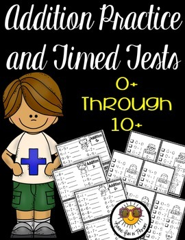 Addition Facts Fluency to 10 Practice Pages and Tests