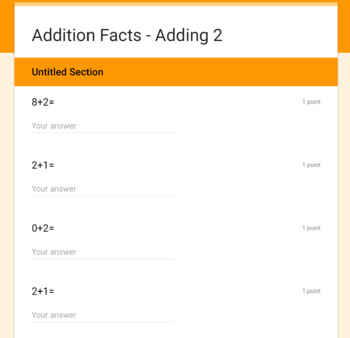 Addition Facts Assessments:  Adding 1-10 on GOOGLE FORMS