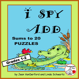 I SPY ADD to 20 PUZZLES  PRACTICE Addition  MATH Puzzles ...Grade 1 CORE
