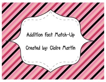 Addition Facts Match-Up