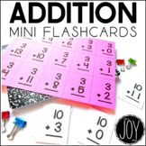 Addition Facts Mini Flashcards- Separated by Number Sets