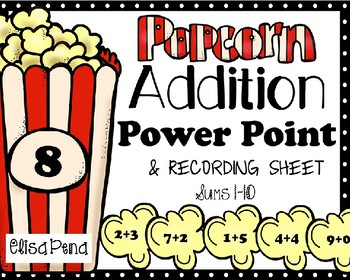 Addition Facts Power Point Popcorn  Themed