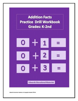 Addition Facts Practice Drill Workbook