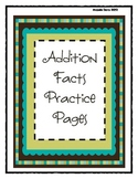 Addition Facts Practice Pages