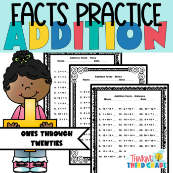 Addition Facts Practice Worksheets Assessment, Homework, or Daily Review