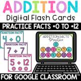 Addition Fact Fluency Practice 0-12 Digital FlashCards Int
