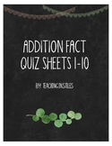 Addition Facts Quiz Sheets