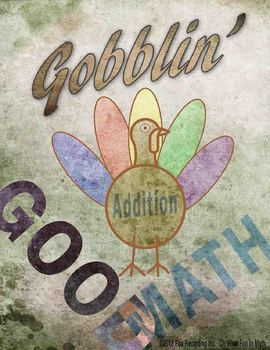 Addition Facts NO PREP *Gobblin Good Math* November Thanksgiving Math Fall