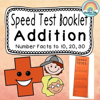 Addition Facts Speed Test Booklet - up to 10, 20, 30