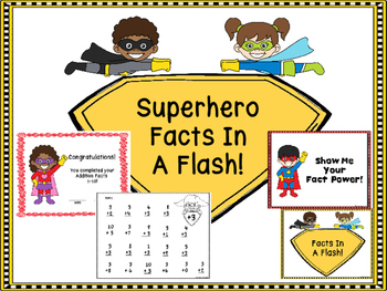 Addition Facts -Superhero Facts In A Flash