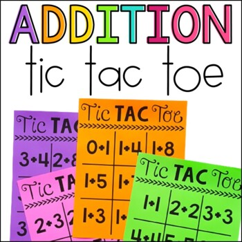 Addition Facts: Tic Tac Toe Boards