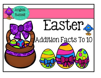 Addition Facts To 10 ~ Easter