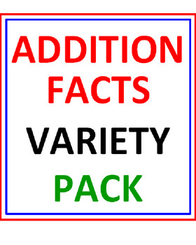 Addition Facts Variety Pack (10 Worksheets)