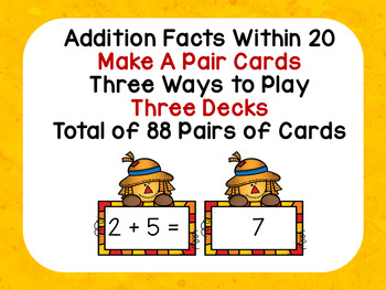 Addition Facts Within 20 Make a Pair Cards Three Ways to Play 3 Decks