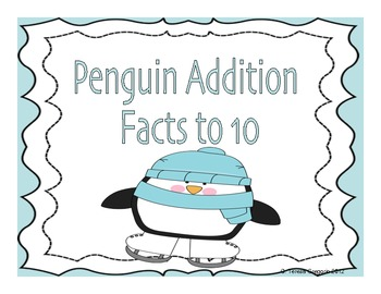 Addition Facts to 10 Math Center