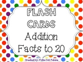 Addition Facts to 20: Flash Cards