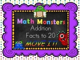 Addition Facts to 20 MOVE IT! Math Monsters